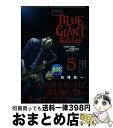 【中古】 BLUE GIANT SUPREME 5 / 小学館サービス [コミック]【宅配便出荷】