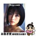 【中古】 Squall 小向美奈子写真集 / 西田 幸樹 / 小学館 [大型本]【ネコポス発送】