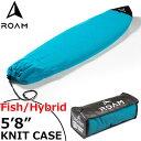ROAM ローム FISH/HYBRID SOCK 5'8 BLUE サーフボード フィッシュ&幅広ボード ニットケース サーフボードケース