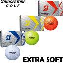 ブリジストン BRIDGESTONE 2017 EXTRA SOFT エクストラソフト ゴルフボール ボール 1ダース ディスタンス