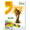 2014 FIFA ワールドカップ ブラジル大会オフィシャルプログラム(英語版)...