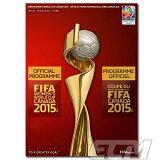【国内未発売】FIFA 女子ワールドカップ 2015 オフィシャルプログラム【FIFA公式ライセンス/サッカー/なでしこジャパン/World Cup/日本代表】★ネコポス対応可能