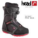 SALEセール 50%OFF スノーボード ブーツ HEAD ヘッド SCOUT PRO BOA スカウト プロ ボア 16