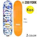 送料無料 キッズ スケートボード デッキ ZOO YORK ズーヨーク PHOTN CANS EE H21