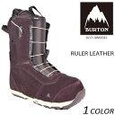 送料無料 スノーボード ブーツ BURTON バートン RULER LEATHER ルーラー レイトモデル 17-18モデル メンズ EE L9