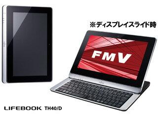タブレットPC「FMV LIFEBOOK TH (TH40/D)」