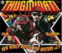 THUGMINATI / NEW WORLD MURDER THE MIXTAPE VOL.2