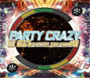 艺人名: O - DJ OGGY / PARTY CRAZY #1-AV8 OFFICIAL MEGA MIXXX-