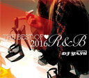藝人名: Y - DJ YASU / BEST OF 2016-R&B-