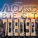 艺人名: R - DJ RING / ALL CLASSICS BEST-70'S,80'S,90'S-