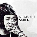 Artist Name: A Line - MC MACKO / SMILE