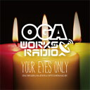OGA rep. JAH WORKS / OGA WORKS RADIO MIX VOL.4-YOUR EYES ONLY-