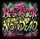 DJ OGGY / BEST ROCK IS NOT DEAD