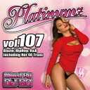 藝人名: B - DJ BO / PLATINUMZ VOL.107