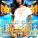 艺人名: D - DJ DASK / CLUB STAR BEAT VOL.15