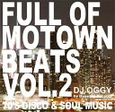 Artist Name: O - DJ OGGY / FULL OF MOTOWN BEATS VOL.2