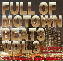 藝人名: O - DJ OGGY / FULL OF MOTOWN BEATS VOL.3-70'S DISCO & SOUL MUSIC-