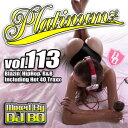 艺人名: B - DJ BO / PLATINUMZ VOL.113