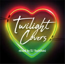 艺人名: Y - DJ YOSHIFUMI / TWILIGHT COVERS