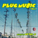 藝人名: I - DJ ICE-G / PLUG MUSIC VOL.2