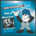 藝人名: I - [¥800SALE]DJ SUU... / EVERYBODY LOVES THE SUNSHINE VOL.3