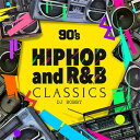 艺人名: B - DJ BOBBY / 90'S HIPHOP AND R&B CLASSICS