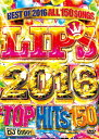 DJ DIGGY / LIPS 2016-TOP HITS 150-