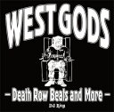 DJ RING / WEST GODS-DEATH ROW BEST AND MORE-