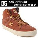 DC スニーカー ハイカット メンズDC SHOES SPARTAN HIGH WC SE SN DM164040 BNC 靴