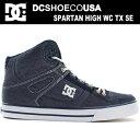 DC スニーカー ハイカット メンズ レディースDC SHOES SPARTAN HIGH WC TX SE DM171027 NN1 靴