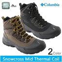 コロンビア ブーツスノークロスミッド サーマルコイルColumbia Snowcross Mid Thermal Coil BM1741靴 スノーシューズ スノトレ スノーブーツ