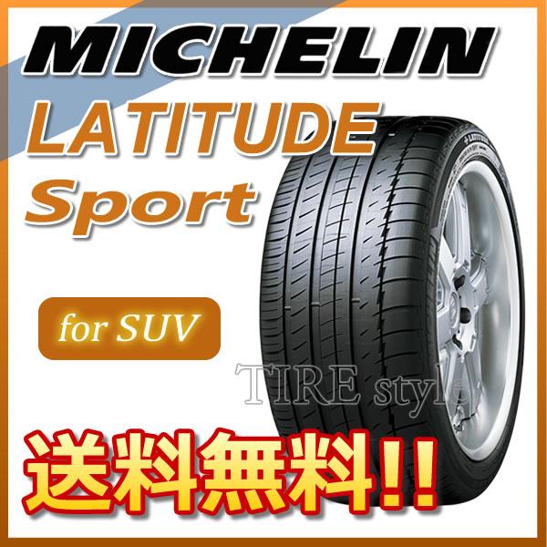 サマータイヤ MICHELIN LATITUDE SPORT 275/45R20 110Y XL N0 ポルシェ承認 4X4・SUV用 タイヤ1本からでも送料無料! ※北海道・沖縄・離島は除きます。