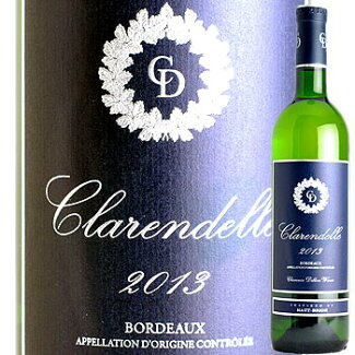 クラレンドル・ブラン2013フランス・ボルドー辛口白ワインwine【YDKG-tk】