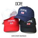 【割引クーポン配布中】 DOPE (ドープ) DOPE SPORT SNAPBACK CAP キャップ 5-PANEL CAP 帽子 スナップバックキャップ 5パネルキャップ ドープスポーツ メンズ レディース ユニセックス ストリート 【あす楽対応】【RCP】