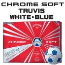 【即納】 キャロウェイ CHROME SOFT(クロム ソフト) TRUVIS(トゥルービズ) ≪WHITE/BLUE≫ ボール (12球) 【数量限定品】