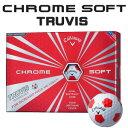 【即納】 キャロウェイ CHROME SOFT(クロム ソフト) TRUVIS(トゥルービズ) ≪WHITE/RED≫ ボール (12球) 【数量限定品】