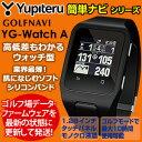 【即納】 ユピテル Yupiteru GOLF ゴルフナビ YG-Watch Advance