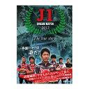 ─рдъе╙е╕ечеє J1 е╔еъб╝ере▐е├е┴ 2012 The true storys DVD140╩м