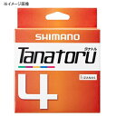シマノ(SHIMANO) PL-F74R TANATORU(タナトル) 4 300m 1.5号 5C 58882【あす楽対応】