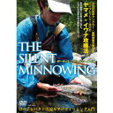 つり人社 THE SILENT MINNOWING DVD70分
