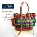 【SALE】【POLO by Ralph Lauren】ポロ ラルフローレン ウール サウスウエスタン トートバッグ/MULTI【あす楽対応】