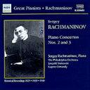ラフマニノフ:ピアノ協奏曲第2番, 第3番 (ラフマニノフ自作自演)