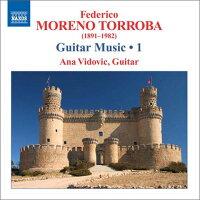 モレノ・トローバ:ギター作品集第1集