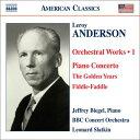 ルロイ・アンダーソン(1908-1975):管弦楽作品集 第1集