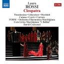ロッシ(1812-1885):歌劇「クレオパトラ」