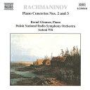 ラフマニノフ:ピアノ協奏曲2&3番