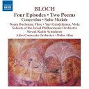 Composer: Ha Line - ブロッホ(1880-1959):4つのエピソード、2つの詩曲、コンチェルティーノ、モーダル組曲
