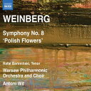 作曲家名: Wa行 - ワインベルク:交響曲 第8番「ポーランドの花」Op.83(1964)