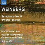 葡萄酒Belc∶交响曲第8号「波兰的花」Op.83(1964)[ワインベルク:交響曲 第8番「ポーランドの花」Op.83 (1964)]