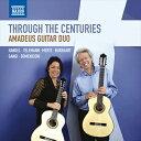 樂天商城 - Through the Centuries-何世紀にもわたって 〜アマデウス・ギター・デュオ:ギター二重奏曲集